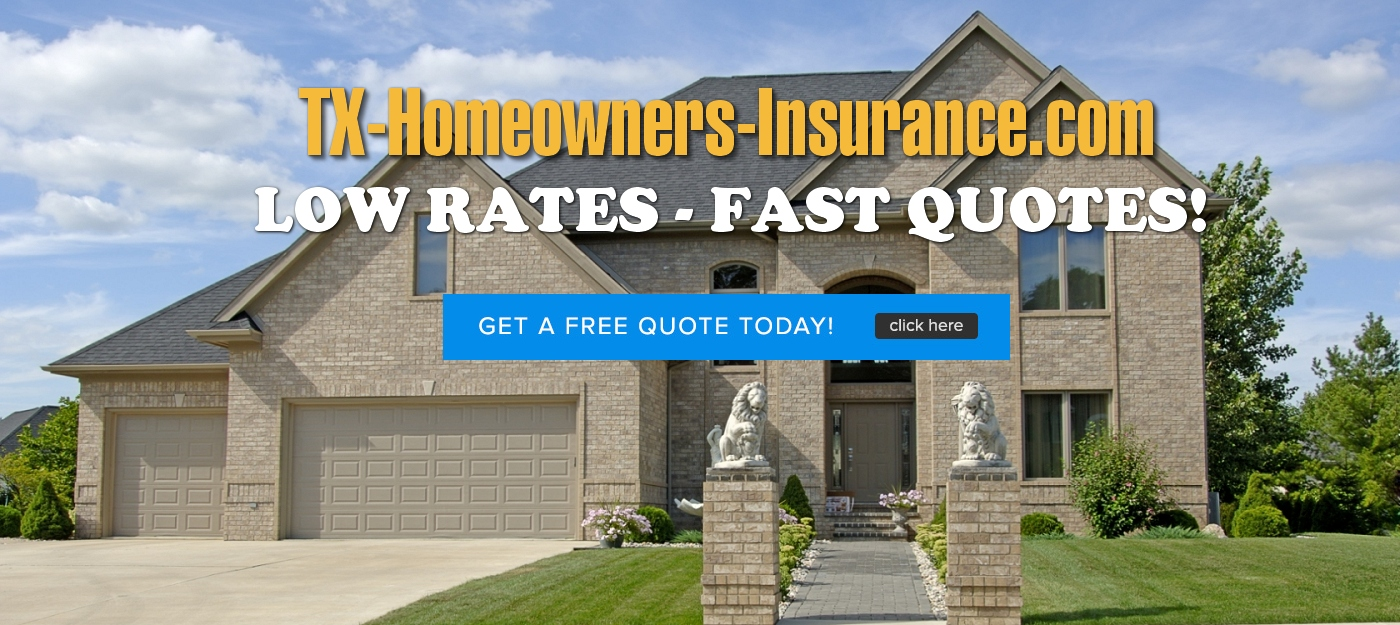 Tx Homeowners Insurance Com Affordable Texas Home Insurance Quotes Online